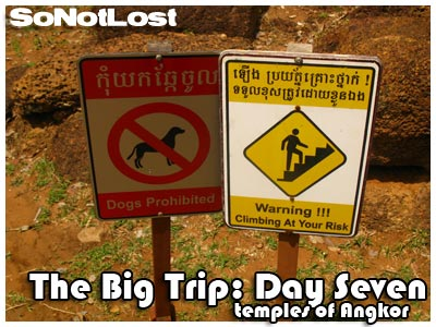 The Big Trip: Day Seven - temples of Angkor