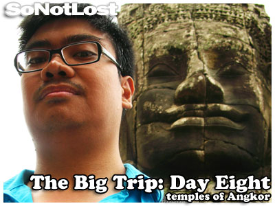 The Big Trip: Day Eight - temples of Angkor