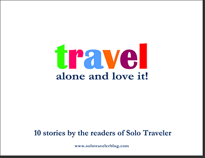 Travel Alone and Love It! Free eBook